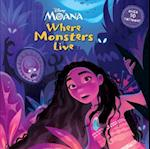 Where Monsters Live (Disney Moana)