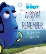 Wisdom to Remember (Disney pixar Finding Dory)