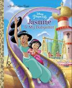 Jasmine Is My Babysitter (Little Golden Books)