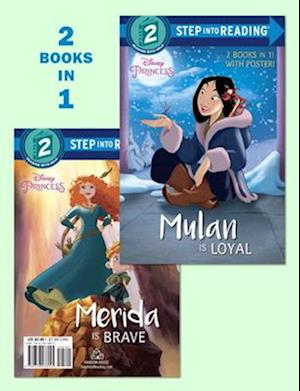 Mulan Is Loyal / Merida Is Brave