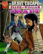 The Brave Escape Of Ellen And William Craft (Graphic History)