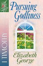 Pursuing Godliness (A Woman After God's Own Heart)
