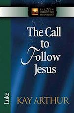 The Call to Follow Jesus (The New Inductive Study Series)