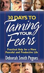 30 Days to Taming Your Fears af Deborah Smith Pegues