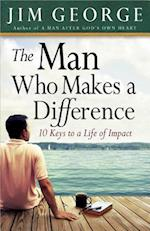 The Man Who Makes A Difference af Jim George