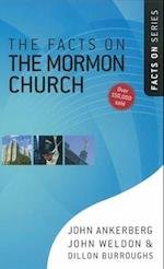 The Facts on the Mormon Church (Facts on Harvest House Publishers)
