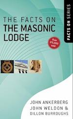 The Facts on the Masonic Lodge (Facts on Series)