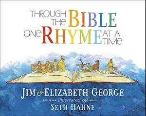 Bog, hardback Through the Bible One Rhyme at a Time af Elizabeth George, Jim George