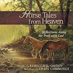 Horse Tales from Heaven, Gift Edition
