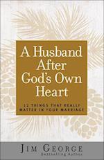 A Husband After God's Own Heart