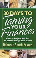 30 Days to Taming Your Finances af Deborah Smith Pegues