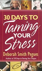 30 Days to Taming Your Stress af Deborah Smith Pegues