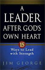 A Leader After God's Own Heart
