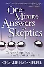 One-Minute Answers to Skeptics af Charlie H. Campbell