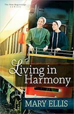 Living in Harmony (New Beginnings, nr. 1)