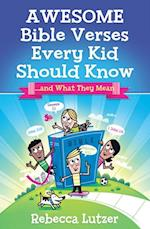 Awesome Bible Verses Every Kid Should Know