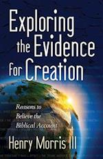 Exploring the Evidence for Creation af Henry Morris