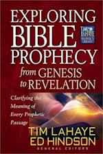 Exploring Bible Prophecy from Genesis to Revelation (Tim Lahaye Prophecy Library)