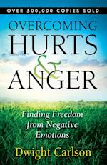 Overcoming Hurts and Anger af Dwight Carlson