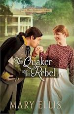 The Quaker and the Rebel (Civil War Heroines)