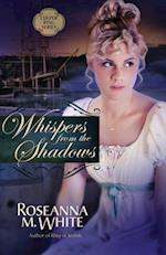 Whispers from the Shadows af Roseanna M. White