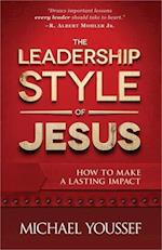 The Leadership Style of Jesus af Michael Youssef