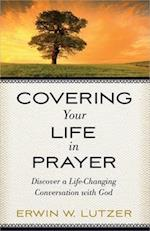 Covering Your Life in Prayer af Erwin W. Lutzer