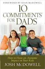 10 Commitments for Dads af Josh McDowell