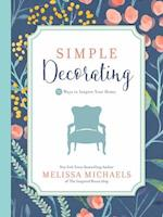 Simple Decorating (Inspired Ideas)