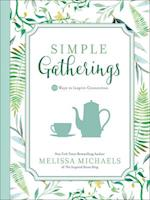 Simple Gatherings (Inspired Ideas)