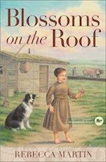 Blossoms on the Roof (The Amish Frontier Series)