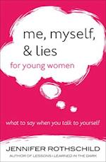 Me, Myself, & Lies for Young Women
