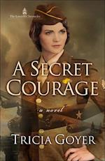 A Secret Courage (London Chronicles, nr. 1)