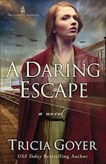 A Daring Escape (London Chronicles)