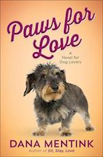 Paws for Love (Love Unleashed)