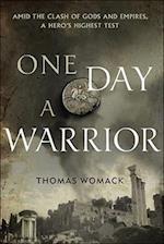 One Day a Warrior (Shava Trilogy, nr. 1)