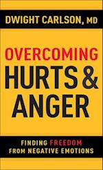 Overcoming Hurts & Anger af Dwight Carlson