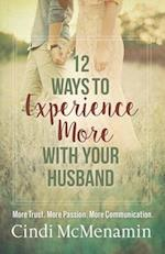 12 Ways to Experience More with Your Husband