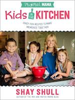 Kids in the Kitchen (Mix And Match Mama)