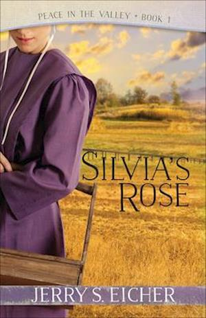 Bog, paperback Silvia's Rose af Jerry S. Eicher