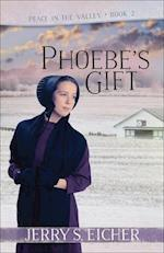 Phoebe's Gift (Peace in the Valley)
