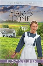 Mary's Home (Peace in the Valley)