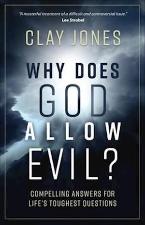 Bog, paperback Why Does God Allow Evil? af Clay Jones