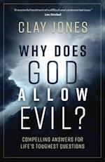 Why Does God Allow Evil? af Clay Jones