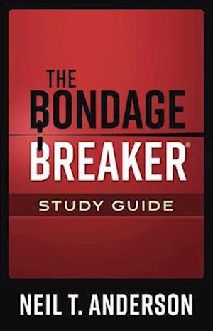 The Bondage Breaker(r) Study Guide