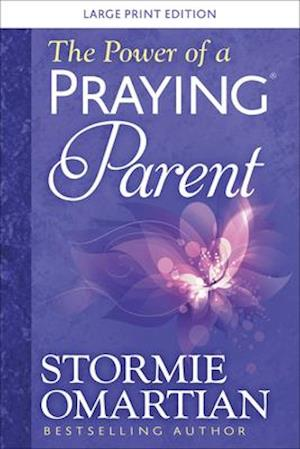 The Power of a Praying(r) Parent Large Print