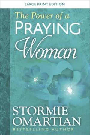 The Power of a Praying(r) Woman Large Print