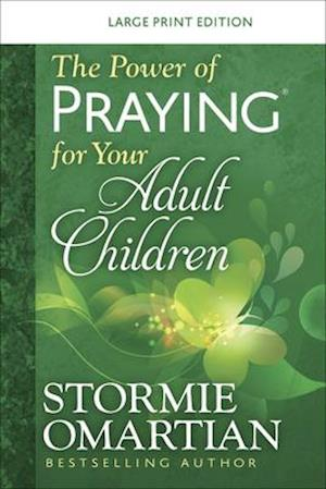 The Power of Praying(r) for Your Adult Children Large Print