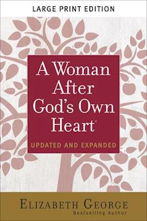 A Woman After God's Own Heart(r) Large Print