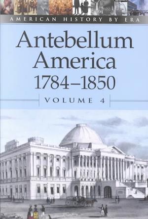Antebelleum America 1784-1850